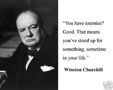 """Winston Churchill  """" you have enemies """" Quote 8 x 10 Photo Picture #s1"""