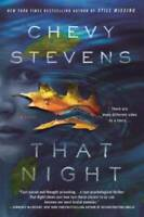 That Night: A Novel - Paperback By Stevens, Chevy - GOOD