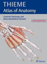 General Anatomy and Musculoskeletal System - Latin Nomenclature THIEME Atlas of