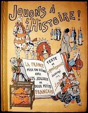 Jouons á l'Histoire:La France mise en scène avec les Joujoux 1st ed JOB Illusts