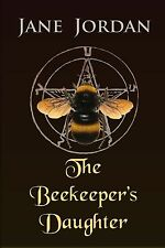 NEW Amazing mystery - The Beekeeper's Daugther By Jane Jordan (best price!)