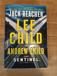 The Sentinal: A Jack Reacher Novel by Lee Child and Andrew Child