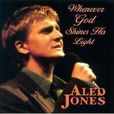 ALED JONES ~ WHENEVER GOD SHINES HIS LIGHT NEW CD MORNING HAS BROKEN ETC