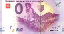 Billet 0 euro neuf : Fondation Barry du Grand ST Bernard