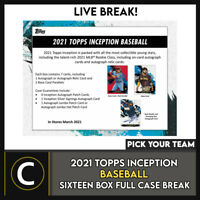 2021 TOPPS INCEPTION BASEBALL 16 BOX FULL CASE BREAK #A1086 - PICK YOUR TEAM