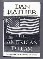 The American Dream by Dan Rather (2001, Hardcover)