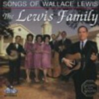 The Lewis Family - Songs of Wallace Lewis [New CD]