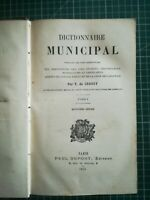 Dictionnaire municipal lois décrets .. T de Croissy 1893 T1 4ème édition