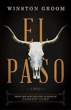 El Paso: A Novel by Groom, Winston