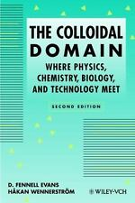 The Colloidal Domain: Where Physics, Chemistry, Biology, and Technology Meet, We