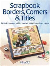 Scrapbook Borders, Corners & Titles (Memory makers) Memory Makers Paperback