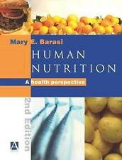 Human Nutrition: A Health Perspective by Mary E. Barasi (Paperback, 2003)