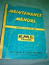 1955 56 57 58 59  GMC  TRUCK SHOP  MANUAL-100 THRU 500