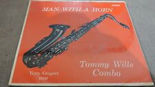Tommy Wills Combo Man with a horn orig.1968 Gregory 1000 JAZZ  SAX   SEALED  H26