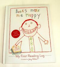 Books Make Me Happy : My First Reading Log by Judy Pelikan (2009, Hardcover)