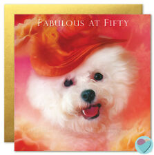 50th Birthday Card BICHON FRISE Dog Puppy 'FABULOUS AT FIFTY' special friend UK