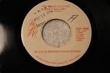 """ROGER RICKER & BILLIE JO SPEARS 45rpm VINYL """"If Your Leaving..."""" Nashville, TN"""