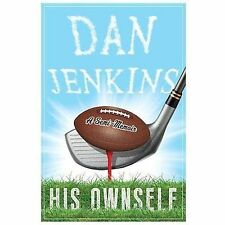 His Ownself: A Semi-Memoir, Jenkins, Dan, Good Books