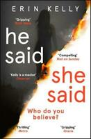 He Said/She Said: the must-read bestselling susp, Kelly, Erin, New
