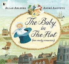 The Baby in the Hat by Allan Ahlberg (Paperback)