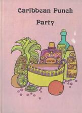 Caribbean Punch Party by William Kaufman 1971 Small Hardback Int Party Series