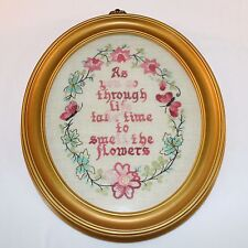 "Needlepoint Framed ""As you go through Life take time to smell the flowers"""