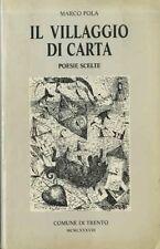 Il villaggio di carta: poesie scelte. Con scritti di Nunzio Carmeni Stefano Cres