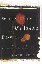 When I Lay My Isaac Down: Unshakable Faith in Unthinkable Circumstances (Pilgrim