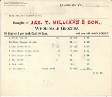 1902 JAMES T. WILLIAMS & Son WHOLESALE GROCERS Lynchburg VIRGINIA Fowlkes Haythe