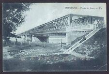 CREMONA CITTÀ 77 PONTE Fiume PO Cartolina viaggiata 1920