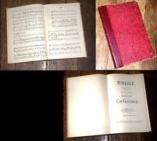 Mireille opéra tiré du poème de Mistral partition chant  piano 1889 Gounod