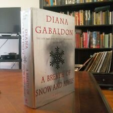 DIANA GABALDON A BREATH OF SNOW AND ASHES FIRST EDITION FIRST PRINTING Hardcover