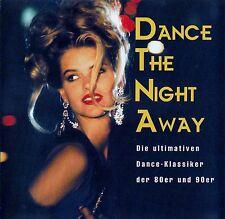 DANCE THE NIGHT AWAY - ULTIMATIVE DANCE KLASSIKER DER 80ER & 90ER / 2 CD-SET