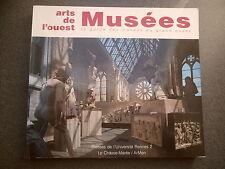 ARTS DE L'OUEST LE GUIDE DES MUSEES DU GRAND OUEST ART BRETAGNE DENISE DELOUCHE