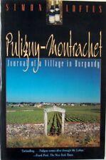 PULIGNY-MONTRACHET: JOURNAL OF A VILLAGE IN BURGUNDY - SIMON LOFTUS