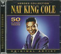 NAT KING COLE HEROES COLLECTION - 2 CD BOX SET - ORIGINAL ARTIST