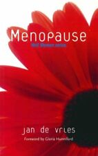 Menopause (Well Woman) By Jan de Vries. 9781840185850