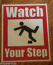 "2 x "" Watch Your Step "" signs water proof laminate Customize Letter size"