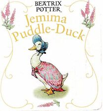 Jemima Puddle Duck by Beatrix Potter (a very first boardbook)