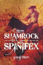 From Shamrock To Spinifex: By David Frew