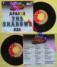 LP 45 7'' THE SHADOWS Apache F.b.i. OLDIE FLASHBACK VOL.7 1961 EMI no cd mc dvd