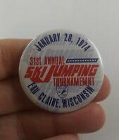 Vintage SKI JUMPING TOURNAMENT Eau Claire 1974 pin button pinback Wisconsin *FF