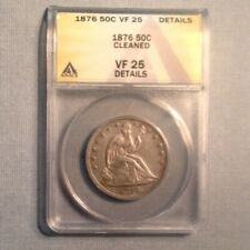 - 1876 Seated Liberty Half Dollar 50 Cents - ANACS VF 25 Details
