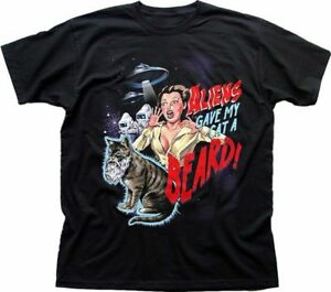 Aliens Gave My Cat a Beard funny B movie black cotton t-shirt 9238