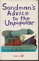 AUSTRALIAN FICTION , SANDMAN'S ADVICE TO THE UNPOPULAR , TRIPLE J