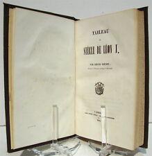 BIÉCHY (Armand). Tableau du siècle de Léon X - 1844 - Reliure éditeur -Moyen Âge