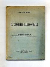 Mons. Luigi Civardi # IL CONSIGLIO PARROCCHIALE # Anonima Romana Cattolica 1933