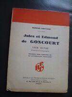 M. Salvaje Edmond y Jules de Goncourt Su Arte 1932 N. R.c París N º 94 Edit.o