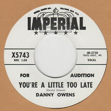 R&B REPRO: DANNY OWENS–YOU'RE A LITTLE TOO LATE/I THINK OF YOU - IMPERIAL