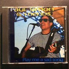 PAUL SIMON AND FRIENDS PLAY ME A SAD SONG - RARE GERMAN CD